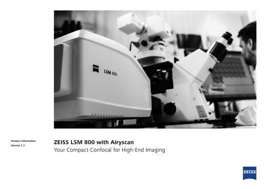 ZEISS LSM 800 with Airyscan - Your Compact Confocal for High End imaging