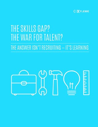 Whitepaper: The Skills Gap? The War for Talent? The Answer Isn't Recruiting - it's Learning