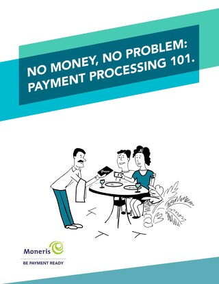 No Money, No Problem: Payment Processing 101