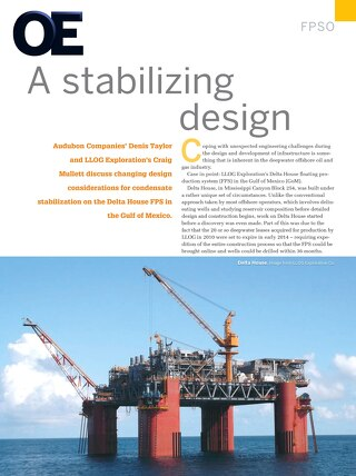 A Stabilizing Design: Changing Design Considerations for Condensate Stabilization on the Delta House FPS in the Gulf of Mexico