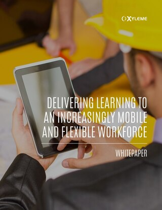 Delivering Learning to an Increasingly Mobile and Flexible Workforce