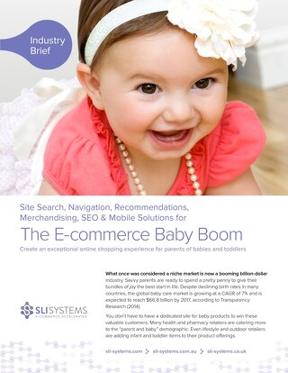 The E-commerce Baby Boom: Create an exceptional online shopping experience for parents of babies and toddlers