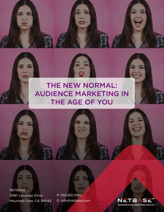 The New Normal: Audience Marketing in the Age of You