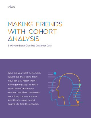 Making Friends with Cohort Analysis