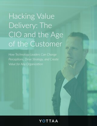 Hacking Value Delivery: The CIO and the Age of the Customer