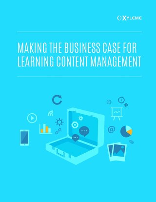 Whitepaper: Making the Business Case for Learning Content Management