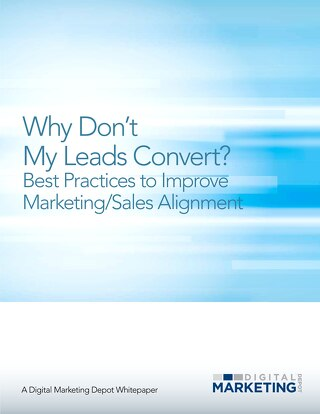 eBook - Why Don't My Leads Convert?: Best Practices to Improve Marketing/Sales Alignment
