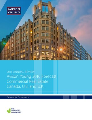 Avison Young 2016 Canada, U.S. and U.K. Commercial Real Estate Forecast
