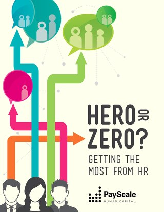 Hero or Zero? Getting the Most from HR
