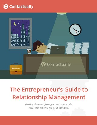 The Entrepreneur's Guide to Relationship Management