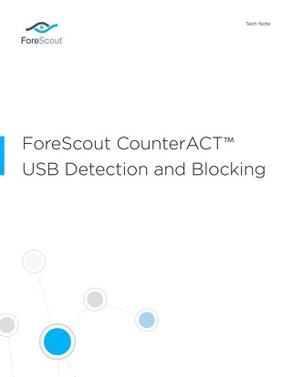 ForeScout CounterACT USB Detection and Blocking
