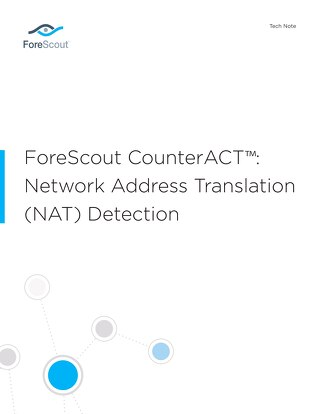ForeScout CounterACT Network Address Translation NAT Detection