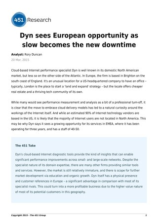 Dyn sees European opportunity as slow becomes the new downtime