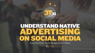 3Ton30: Native Advertising on Social Media