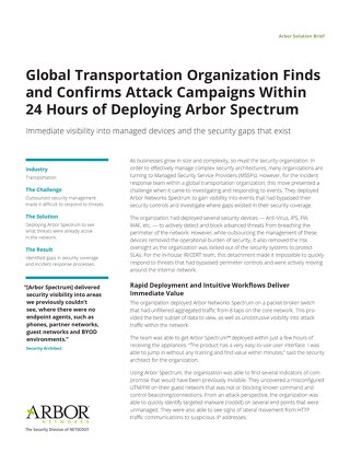 Global Transportation Organization Finds and Confirms Attack Campaigns Within 24 Hours of Deploying Arbor Spectrum