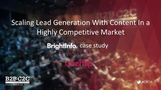 Uberflip Case study from 2016 Content2Conversion conference