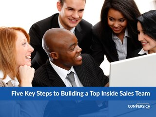 Five Key Steps to Building a Top Inside Sales Team