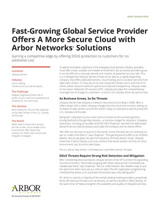 Fast-Growing Global Service Provider Offers A More Secure Cloud with Arbor Networks Solutions