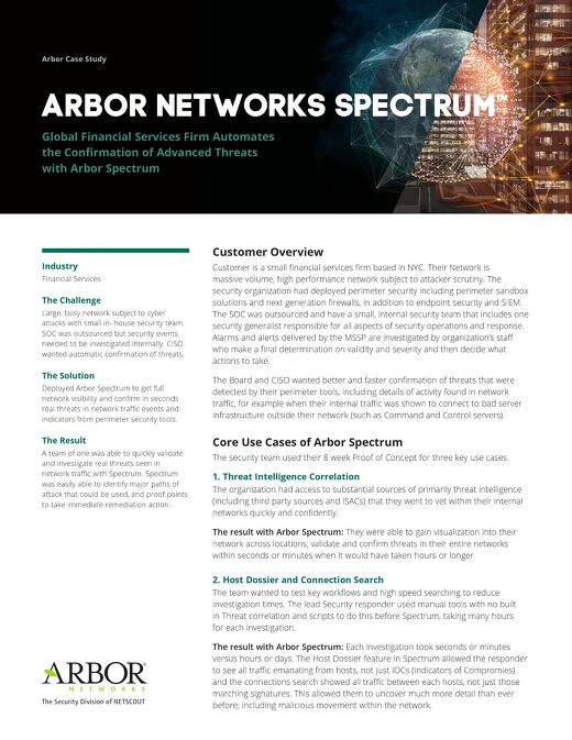 Global Financial Services Firm Automates the Confirmation of Advanced Threats with Arbor Spectrum