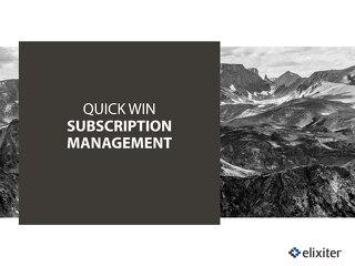 Quick Win Subscription Management