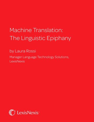 Machine Translation: The Linguistic Epiphany