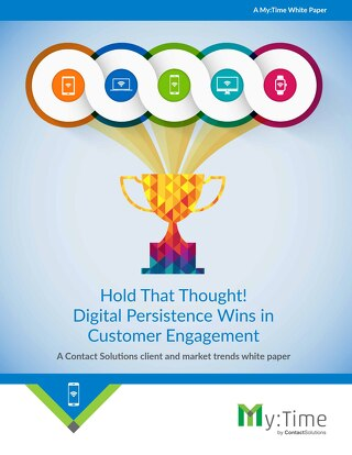 Hold That Thought! Digital Persistence Wins in Customer Engagement