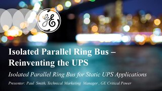 Isolated Parallel Ring Bus – Reinventing the UPS