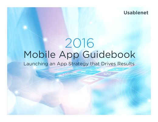 2016 Mobile App Guidebook: Launching a Mobile App Strategy That Drives Results