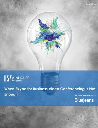 When Skype for Business Video Conferencing is Not Enough
