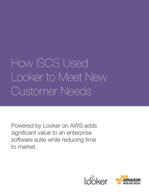 How ISCS Plugged Looker into Its Flagship Product to Meet Customer Needs