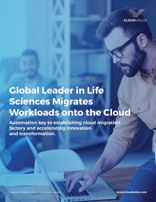 Big Pharma Case Study: CloudVelox key to global cloud migration factory