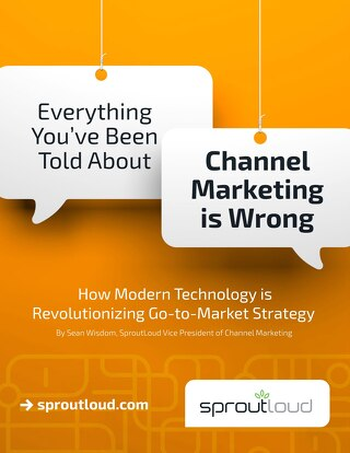 Everything You've Been Told About Channel Marketing is Wrong WP