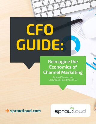 CFO Guide: Reimagine the Economics of Channel Marketing
