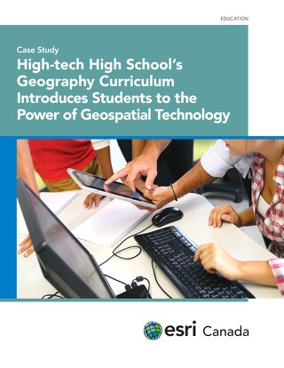 High-tech High School's Geography Curriculum Introduces Students to the Power of Geospatial Technology
