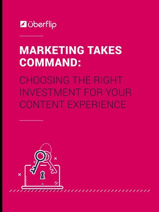 Marketing Takes Command: Choosing the Right Investment for Your Content Experience