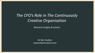 The CFO's Role In The Continuously Creative Organisation