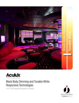 Aculux Black Body Dimming and Tunable White Responsive Technologies