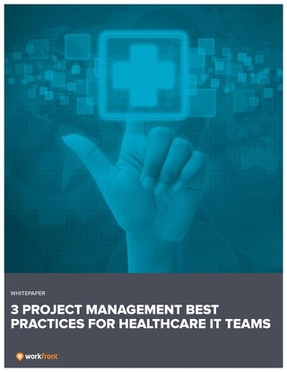 Keeping Up with an Evolving Workforce: 3 Project Management Best Practices for Healthcare IT Teams