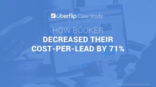 How Booker Decreased Their Cost-Per-Lead by 71%