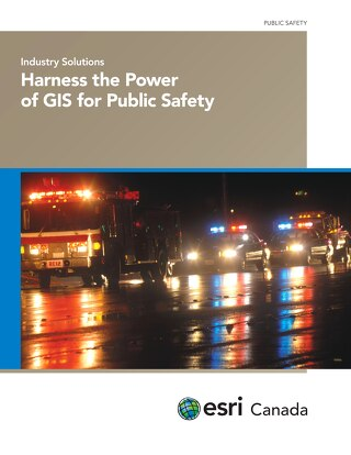 Harness the Power of GIS for Public Safety