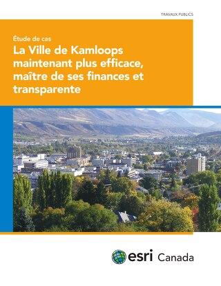 La Ville de Kamloops maintenant plus efficace, maître de ses finances et transparente