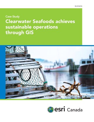 Clearwater Seafoods Achieves Sustainable Operations through GIS