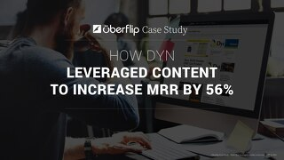 How Dyn Leveraged Content to Increase MRR by 56%