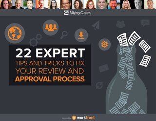 22 Expert Tips and Tricks to Fix Your Review and Approval Process