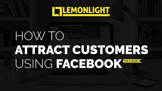How To Attract Customers Using Facebook