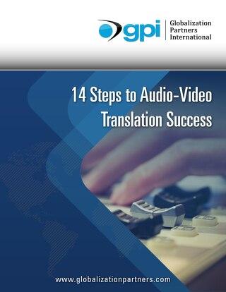 14 Steps to Audio-Video Translation Success