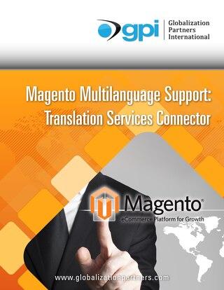 Magento Multilanguage Support: Translation Services Connector