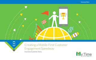 Creating a Mobile-First Customer Engagement Speedway