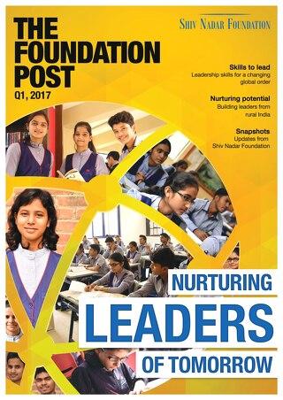 The Foundation Post, Q1, 2017: Shiv Nadar Foundation's newsletter