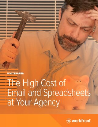 The High Cost of Email and Spreadsheets in Your Agency